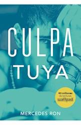 Libro Culpa Tuya ( Libro 2 De La Serie Culpables )