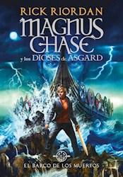 Papel Magnus Chase Y Los Dioses De Asgard 3 - El Barco De Los Muertos