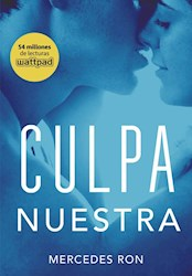 Libro Culpa Nuestra  ( Libro 3 De La Serie Culpables )
