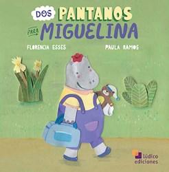Libro Dos Pantanos Para Miguelina