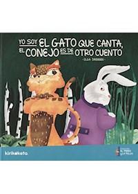 Papel Yo Soy El Gato Que Canta, El Conejo Es De Otro Cuento