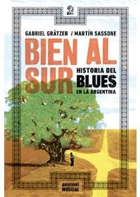 Papel Bien Al Sur - Histori Del Blues En La Argentina