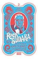Papel ROCK SUDAKA LA HISTORIA DE HORNETA SUAREZ Y LOS GARDELITOS