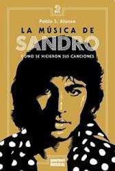 Libro La Musica De Sandro Como Se Hicieron Sus Canciones