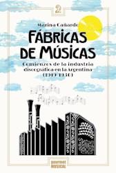 Libro Fabrica De Musicas. Comienzo De La Industria Discografica