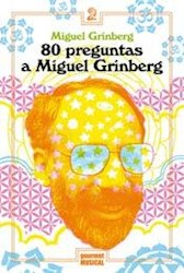 Libro 80 Preguntas A Miguel Grinberg