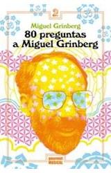Papel 80 PREGUNTAS A MIGUEL GRINBERG