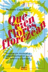 Libro Que Cien Flores Florezcan