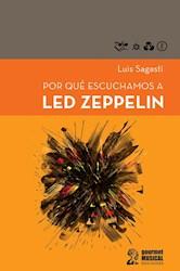 Libro Por Que Escuchamos A Led Zeppelin
