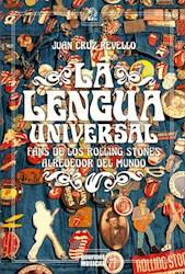 Libro La Lengua Universal. Fans De Los Rolling Stones Alrededor Del Mundo