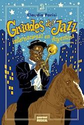 Libro Grandes Del Jazz Internacional En Argentina (1956-1979)
