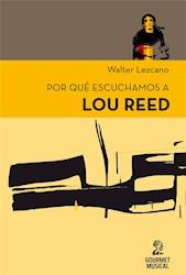 Libro Por Qu Escuchamos A Lou Reed