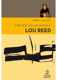 Papel Por Qué Escuchamos A Lou Reed