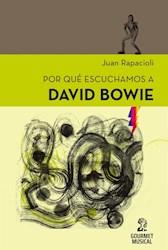 Libro Por Qu Escuchamos A David Bowie