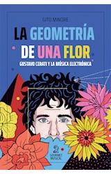 Papel GEOMETRIA DE UNA FLOR GUSTAVO CERATI Y LA MUSICA ELECTRONICA