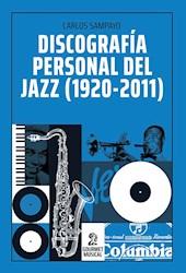 Libro Discografa Personal Del Jazz (1920-2011)