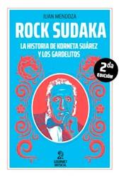 Libro Rock Sudaka .La Historia De Korneta Surez Y Los Gardelitos