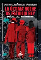 Libro La Ultima Noche De Patricio Rey