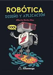 Libro Robotica : Diseño Y Aplicacion