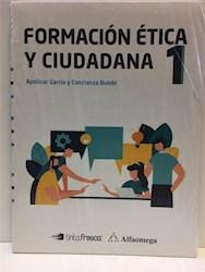 Libro Formacion Etica Y Ciudadana 1