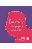 Papel BARTHES UN SUJETO INCIERTO (BOLSILLO)