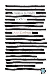 Libro Ensayos Quemados En Chile. Inocencia Y Neocolonialismo