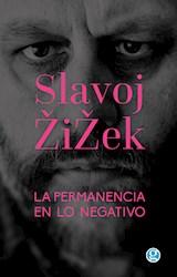 Libro La Permanencia En Lo Negativo