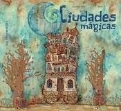 Libro Ciudades Magicas