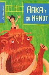 Libro Aaka Y Su Mamut