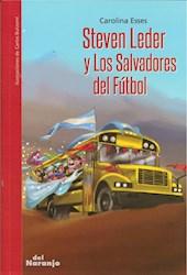 Libro Steven Leder Y Los Salvadores Del Futbol