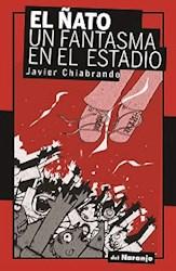 Libro El /Ato , Un Fantasma En El Estadio