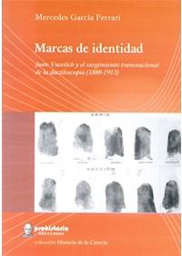 Papel Marcas De Identida. Juan Vucetich Y El Surgimiento Transnaconal De La Dactiloscopia ( 1881- 1913)