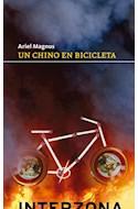 Papel UN CHINO EN BICIBLETA (COLECCION NARRATIVA)