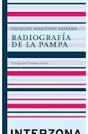 Papel RADIOGRAFIA DE LA PAMPA (PROLOGO DE CHRISTIAN FERRER) (CARTONE)