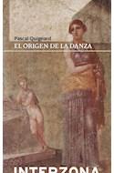 Papel ORIGEN DE LA DANZA (COLECCION NARRATIVA FRANCESA)