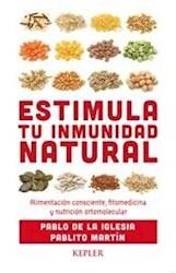 Libro Estimula Tu Inmunidad Natural