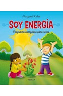 Papel SOY ENERGIA PROGRAMA ENERGETICO PARA NIÑOS (SERIE SOY ENERGIA) (RUSTICO)