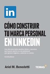 Libro Como Construir Tu Marca Personal En Linkedin.