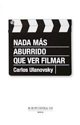 Papel NADA MAS ABURRIDO QUE VER FILMAR