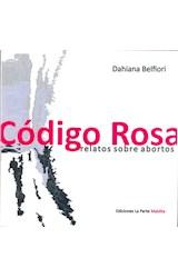 Papel CODIGO ROSA - RELATOS SOBRE ABORTOS