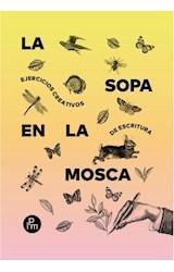 Papel LA SOPA EN LA MOSCA