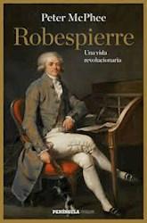 Papel Robespierre Una Vida Revolucionaria