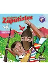Papel MUJERES ZAPATISTAS PARA CHIC@S