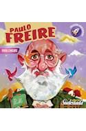 Papel PAULO FREIRE PARA CHIC@S (COLECCION AVENTURER@S) (ILSUTRADO)