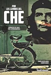 Libro Por Los Caminos Del Che