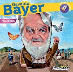 Libro Osvaldo Bayer Para Chic Os