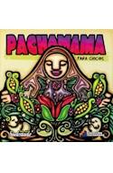 Papel PACHAMAMA PARA CHIC@S (COLECCION PACHAMAMA) (ILUSTRADO)