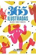 Papel 365 ILUSTRADAS MUJERES TRANS Y TRAVESTIS (COLECCION CUADERNOS DE SUDESTADA 37)