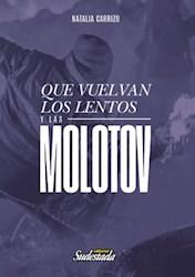 Libro Que Vuelvan Los Lentos Y Las Molotov