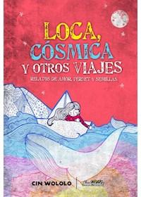 Papel Loca Cosmica Y Otros Viajes